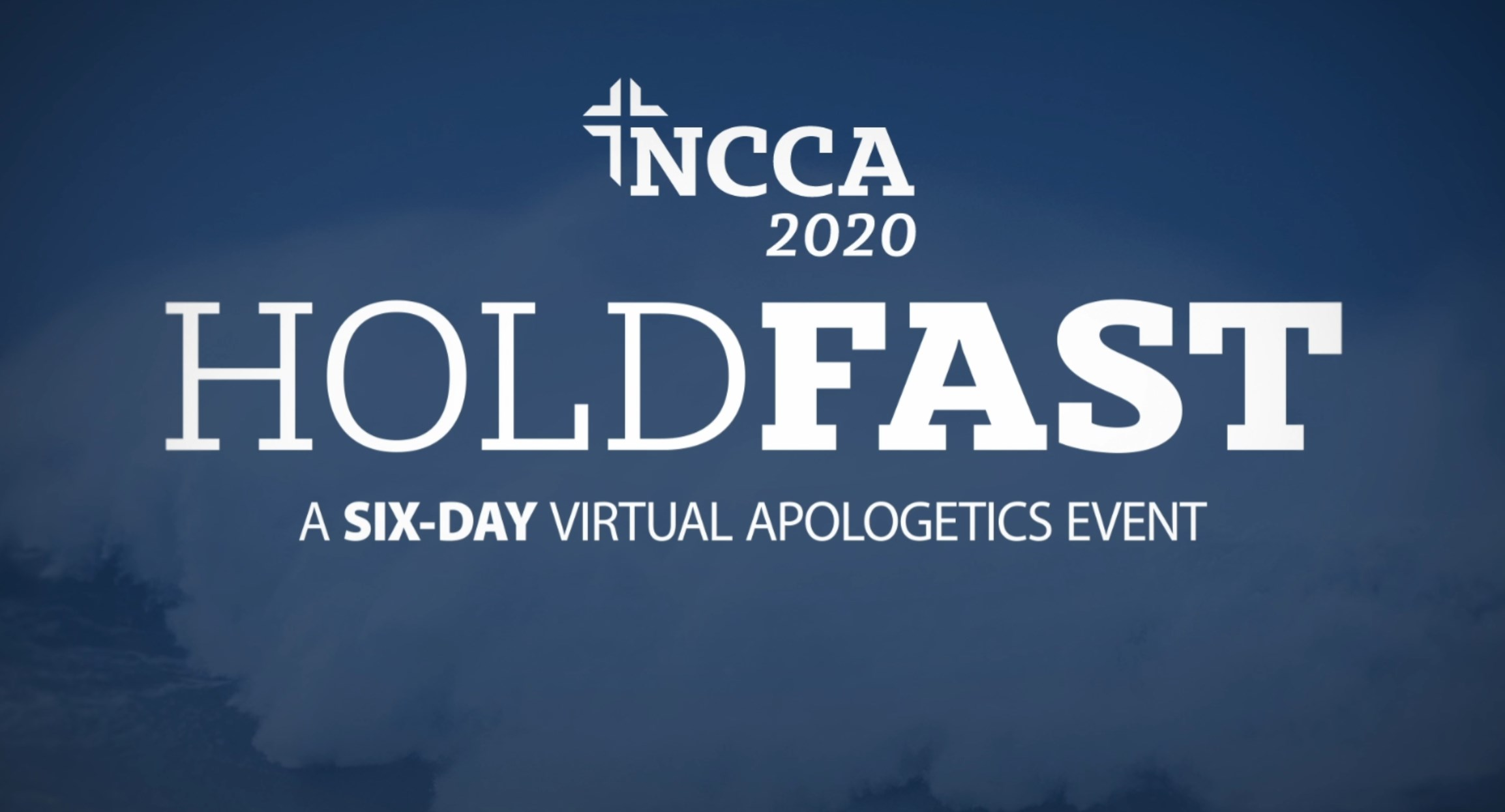 HOLDFAST - SIX-DAY VIRTUAL APOLOGETICS EVENT